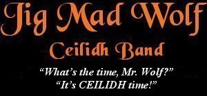Image: Jig Mad Wolf Ceilidh and Barn Dance Band Banner - Home Page